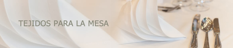 Tejidos para la Mesa | Artículos de Hostelería Empresas | Venta Online